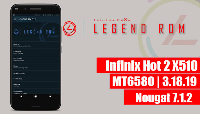 legendRom, Legend Nougat Custom Rom For Infinix Hot 2 X510