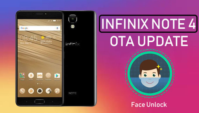 Infinix Note 4 Receives Face Unlock Feature In New Update