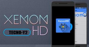xenonhd custom rom for tecno y2