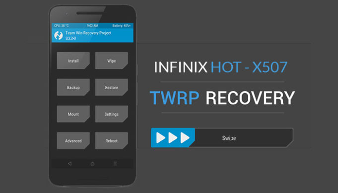 TWRP 3.2.2-0 custom recovery for Infinix Hot X507