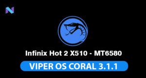 Viper Os Custom ROM for Infinix hot 2 X510 - MT6580