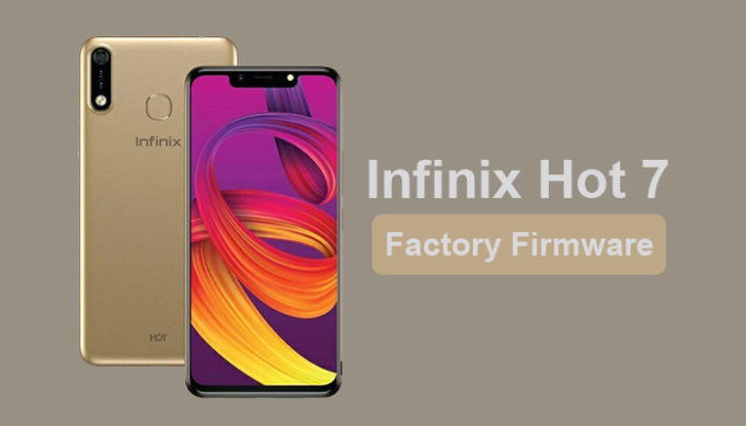 Infinix Hot 7 Factory Signed Firmware Download