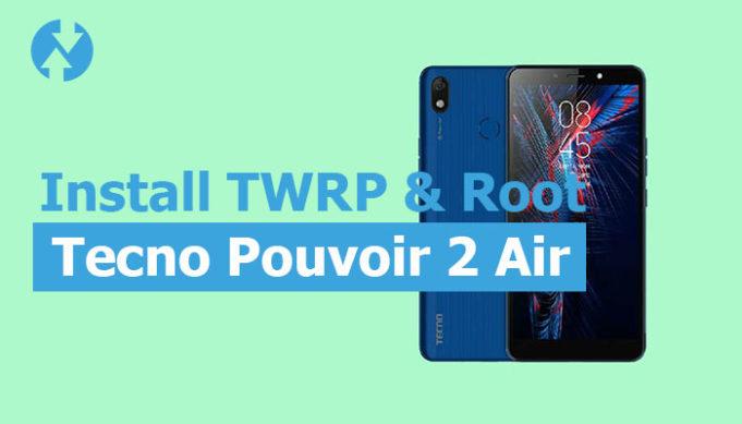 TWRP for Tecno Pouvoir 2 Air
