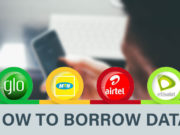 How to Borrow Data From MTN, Glo, Airtel and 9mobile NG