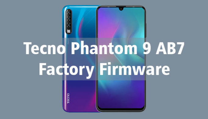 Tecno Phantom 9 AB7 firmware